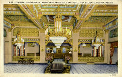 Elaborate Interior Of Casino And Famous Gold Bar, Hotel Agua Caliente