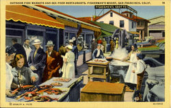 Outdoor Fish Markets And Sea Food Restaurants, Fisherman'S Wharf Postcard