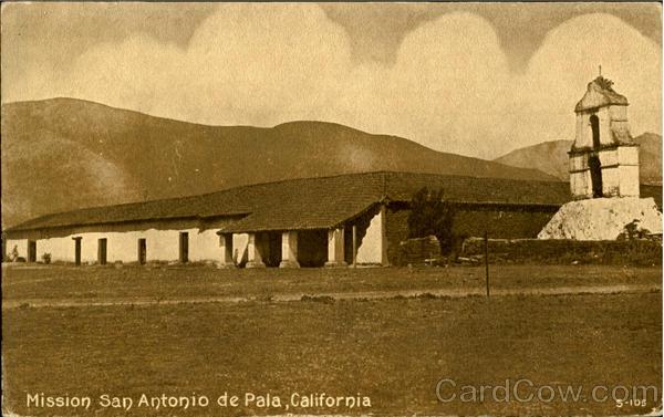 Mission San Antonio De Pala Missions Ca