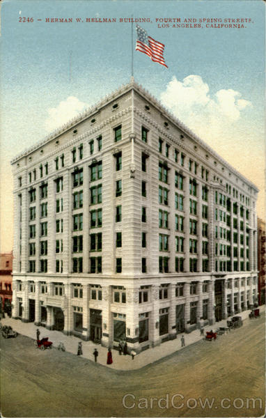 Herman W. Hellman Building, Fourth And Spring Streets Los Angeles California