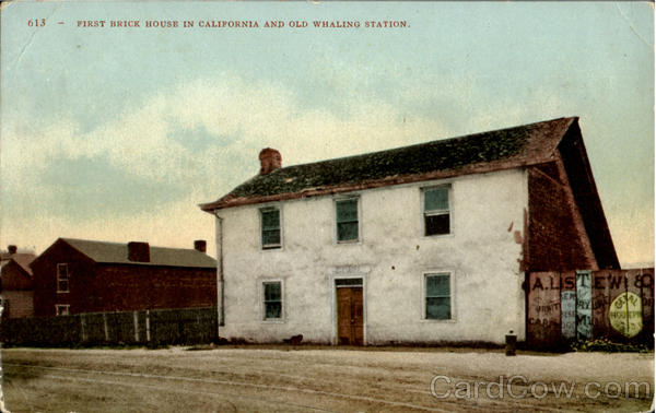 First Brick House In California And Old Whaling Station