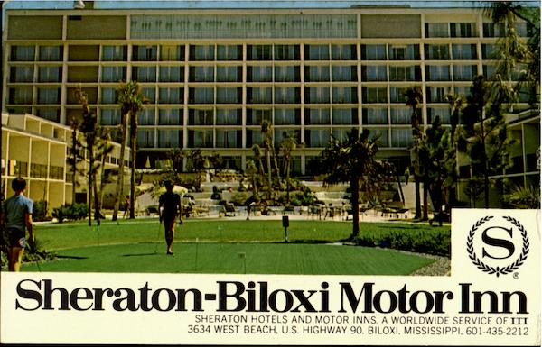 Sheraton Biloxi Motor Inn 3634 West Beach U S Highway