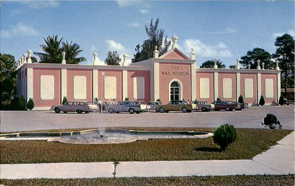 The Wax Museum, 139th Street Miami Florida