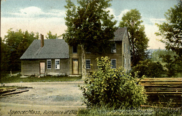 Birthplace Of Elias Howe Jr. Spencer Massachusetts