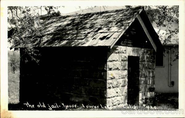 The Old Jail House Lower Lake California