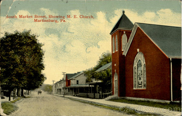 M. E. Church, South Market Street Martinsburg Pennsylvania
