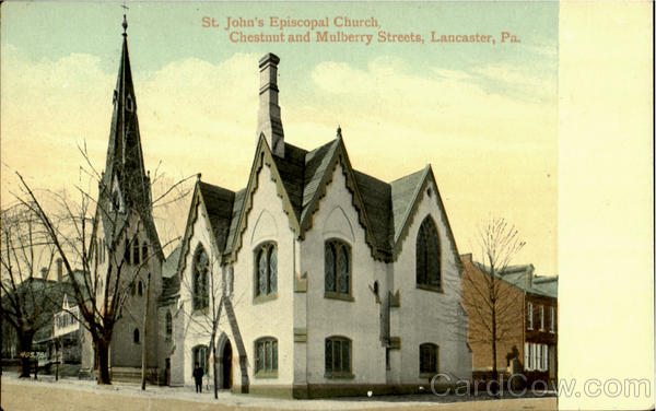 St. John's Episcopal Church, Chestnut and Mulberry Streets Lancaster Pennsylvania