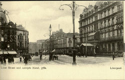 Lime Street and Adelphi Hotel