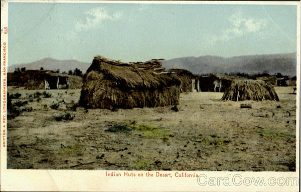 Indian Huts On The Desert California Native Americana
