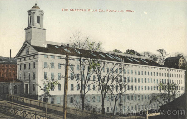 The American Mills Co Rockville Connecticut