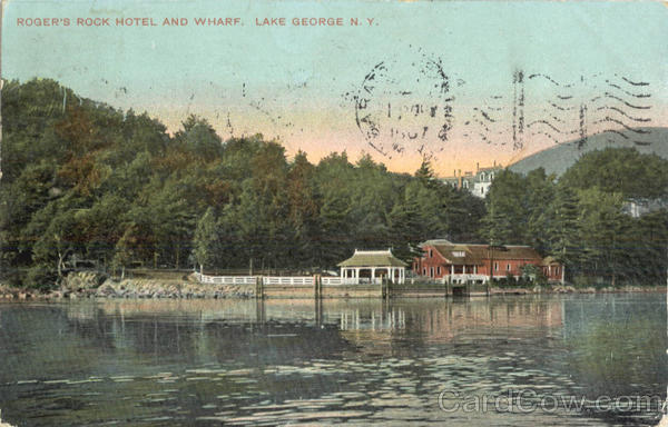 Roger's Rock Hotel and Wharf Lake George New York
