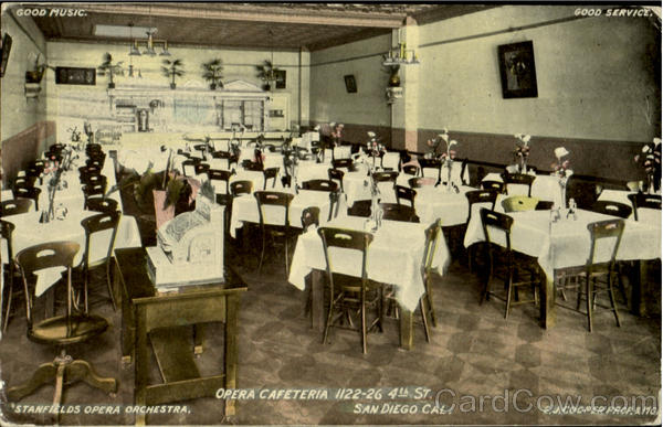 Opera Cafeteria, 1122-26 4th St San Diego California