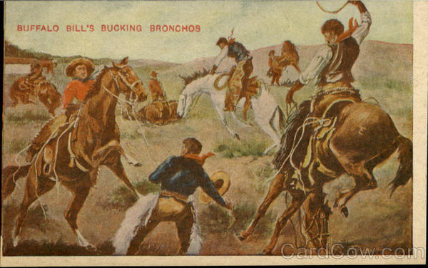 Buffalo Bill's Bucking Bronchos Cowboy Western