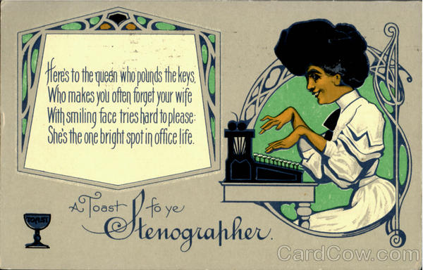 A Toast To Ye Stenographer Typewriters