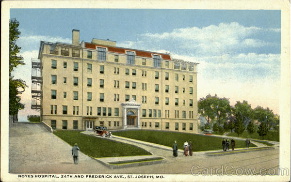 Noyes Hospital, 24th and Frederick Ave. St. Joseph Missouri