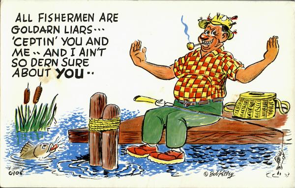 All Fishermen are Liars Fishing