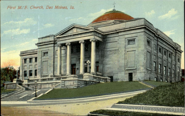First M. E. Church Des Moines Iowa