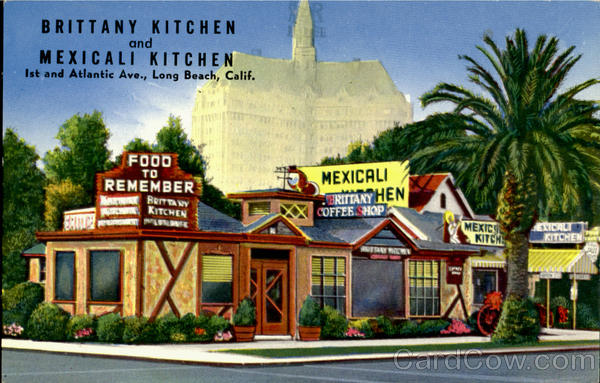 Brittany Kitchen And Mexicali Kitchen, 1st and Atlantic Ave. Long Beach California