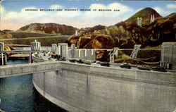 Arizona Spillway And Highway Bridge At Boulder Dam Postcard