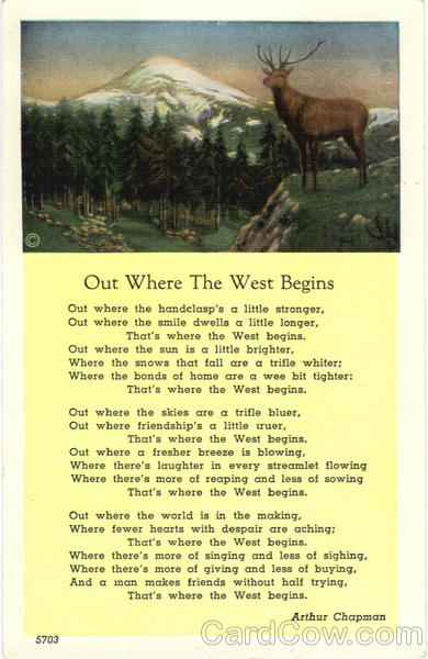 Out Where The West Begins Arthur Chapman Poem Poems