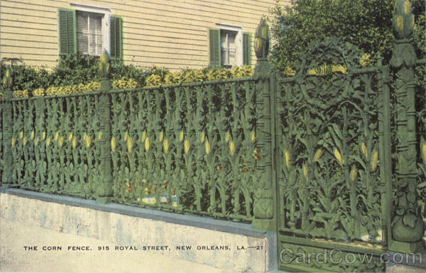 The Corn Fence, Royal Street New Orleans Louisiana