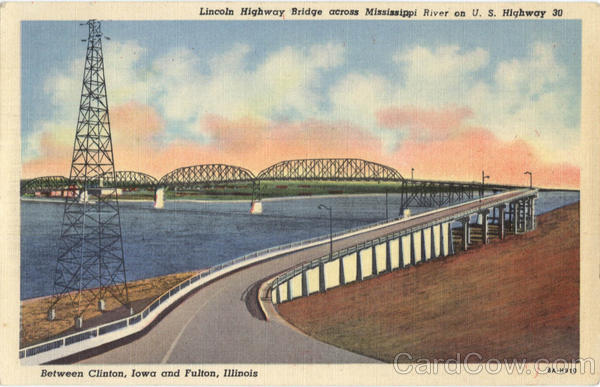 Lincoln Highway Bridge across Mississippi River on U. S. Highway 30, Between Clinton, Iowa and Fulton