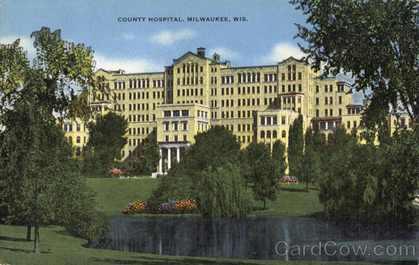 County Hospital Milwaukee Wisconsin