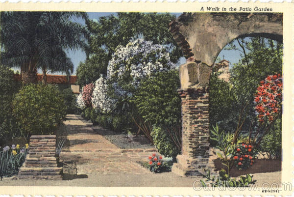 A Walk in the Patio Garden Missions California