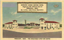 Mission Lodge Motor Hotel, Highway 89, 9 Blocks