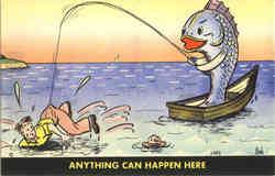 Anything Can Happen Here - Fishing