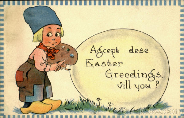 Agcept Dese Easter Greedings Vill You? With Children