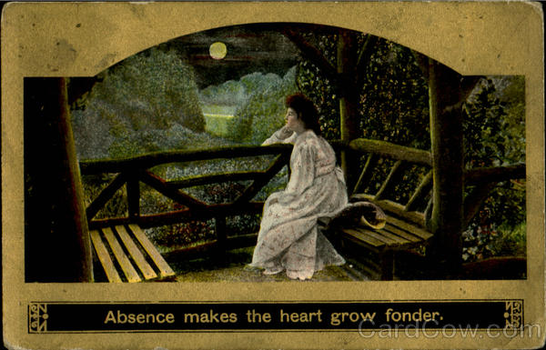 Absence Makes The Heart Grow Fonder Romance & Love