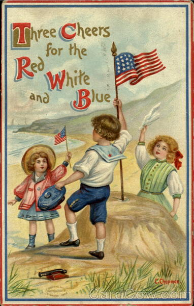 Three Cheers For The Red White And Blue C. Chapman