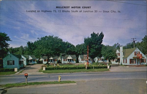 Hillcrest Motor Court, Highway 75 South Sioux City Iowa