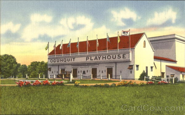 The Famous Ogunquit Playhouse America's Leading Summer Theatre, U. S. Route #1 Maine
