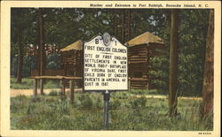 Marker And Entrance To Fort Raleigh