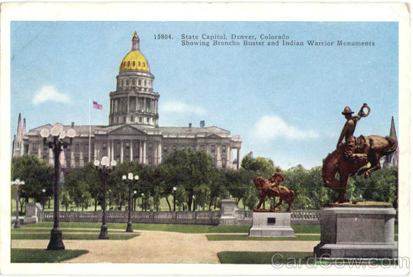State Capitol, Showing Broncho Buster and Indian Warrior Monuments Denver Colorado
