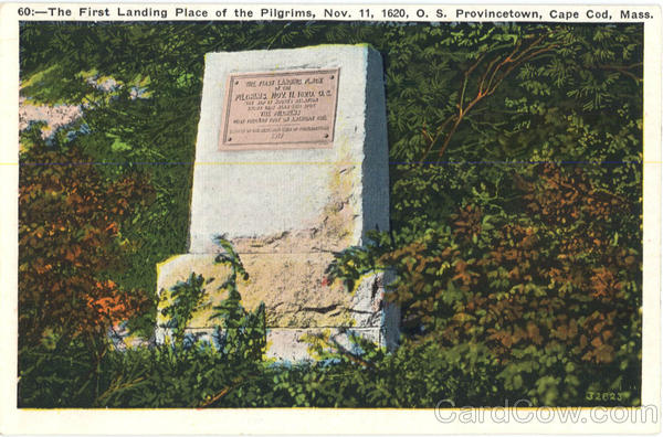 The First Landing Place of the Pilgrims, O. S. Provincetown Cape Cod Massachusetts