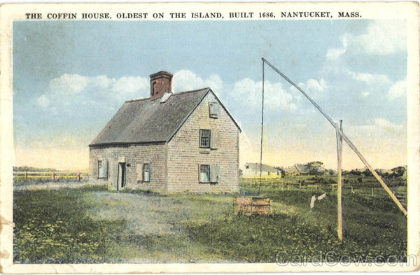 The Coffin House, Oldest on the Island Nantucket Massachusetts