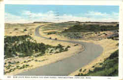 New State Road Across the Sand Dunes, Provincetown Postcard