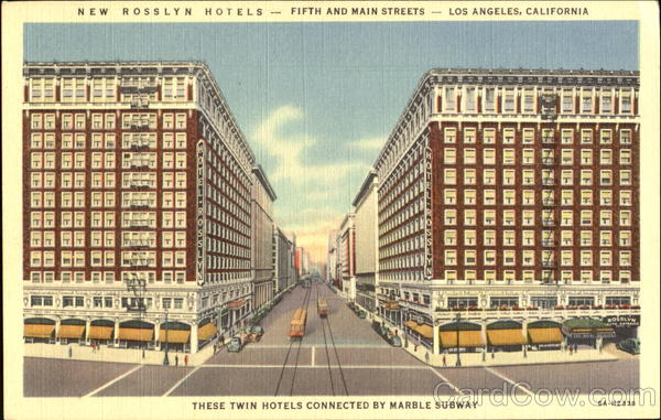 New Rosslyn Hotels, Fifth And Main Streets Los Angeles California