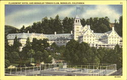Claremont Hotel And Berkeley Tennis Club Postcard