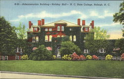 Administration Building - Holiday Hall, N. C. State College