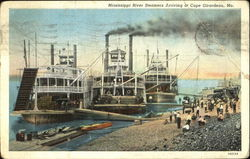 Mississippi River Steamers Arriving At Cape Girardeau