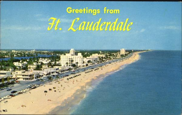 Greetings From Ft. Lauderdale Florida