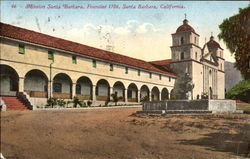 Mission Santa Barbara, Founded 1786 Postcard