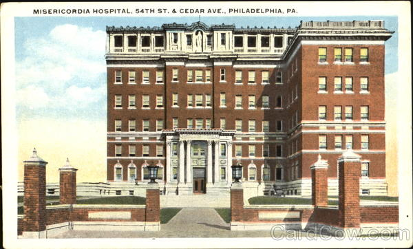 Misericordia Hospital, 54th St. & Cedar Ave. Philadelphia Pennsylvania