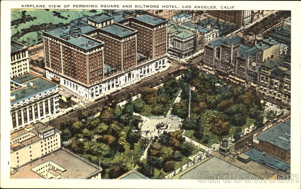 Airplane View Of Pershing Square And Biltmore Hotel Los Angeles California