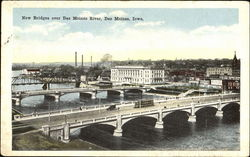 New Bridges Over Des Moines River