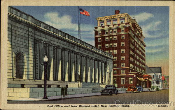 Post Office And New Bedford Hotel Massachusetts